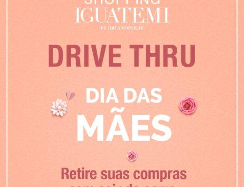 Drive Thru Dia das Mães