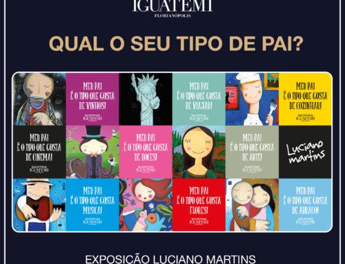 Nova exposição de Luciano Martins no Shopping Iguatemi Florianópolis homenageia os diferentes estilos de pais