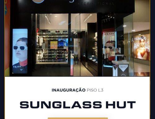 Inauguração: Sunglass Hut