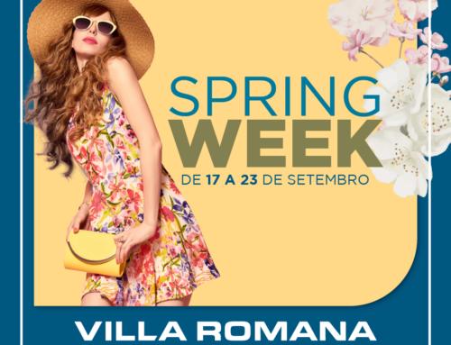 Spring Week abre o Festival da Primavera do Villa Romana Shopping