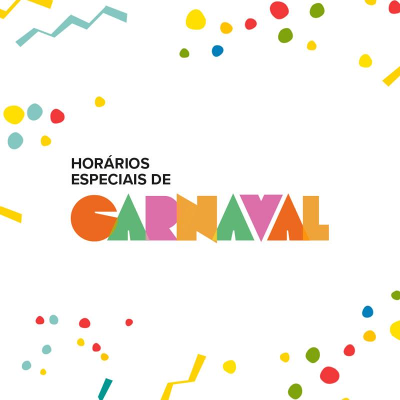 Horário Especial de Carnaval