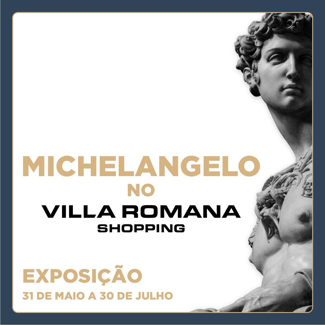 """O Villa Romana Shopping apresenta: """"A Beleza na Escultura de Michelangelo"""""""