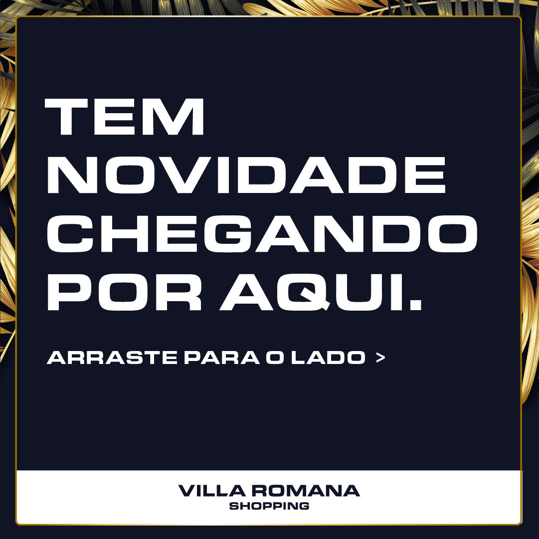 Inaugurações Villa Romana Shopping⠀
